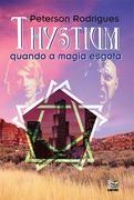 Peterson Rodrigues: Thystium