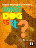 What dog is it? - Levindo Carneiro