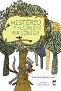 Guilherme Domenichelli: Mistério na floresta amazônica