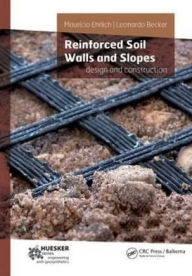 Reinforced Soil Walls and Slopes: Design and Construction - Mauricio Ehrlich