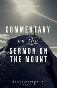 Commentary on the Sermon On The Mount