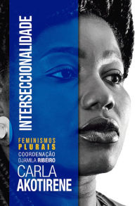 Interseccionalidade Carla Akotirene Author