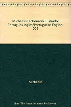 Dicionario Michaelis Ilustrado: Portuguese to English - Michaelis / Wimmer, F.