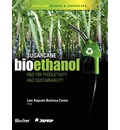 Sugarcane Bioethanol - R&d for Productivity and Sustainability - Luis Augusto Barbosa Cortez