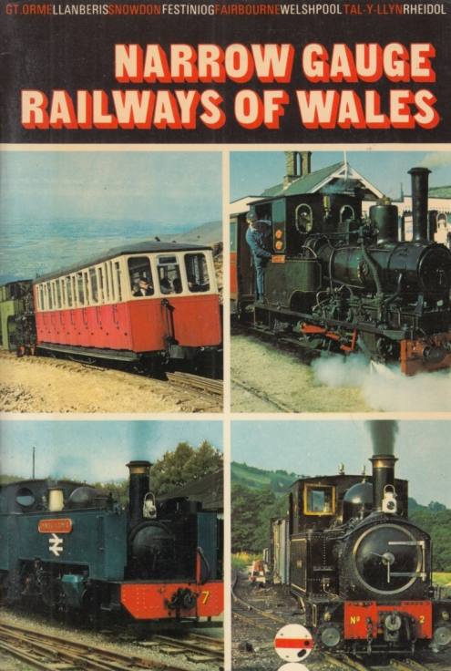 Narrow Gauge Railways of Wales. - Rooksby, D. A.
