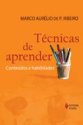 Marco Aurélio de Patrício Ribeiro: Técnicas de aprender