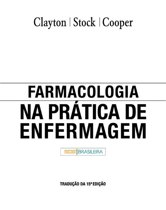 Farmacologia Na Prática De Enfermagem als eBook von Bruce D. Clayton, Yvonne n. Stock - Elsevier Health Sciences