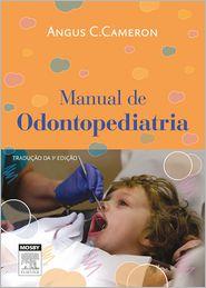 Manual de Odontopediatria - Angus Cameron, Richard P. Widmer