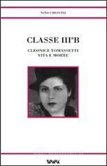 Classe III B. Cleonice Tomassetti vita e morte - Chiovini Nino