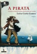 Luísa Costa Gomes: A Pirata