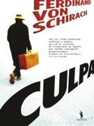 Ferdinand von Schirach: Culpa