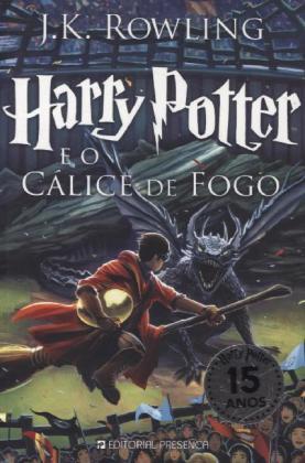 Harry Potter, portugiesische Ausgabe: Harry Potter e o Calice de Fogo - Ausgezeichnet mit dem Corine - Internationaler Buchpreis, Kategorie Kinder- und Jugendbuch 2001 - Rowling, Joanne K.