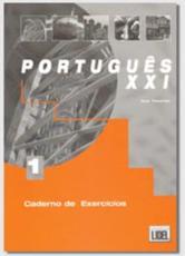 Portugu��s XXI. Caderno de exerc��cios 1 - Ana Tavares, Renato Borges de Sousa