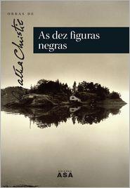 As Dez Figuras Negras - Agatha Christie