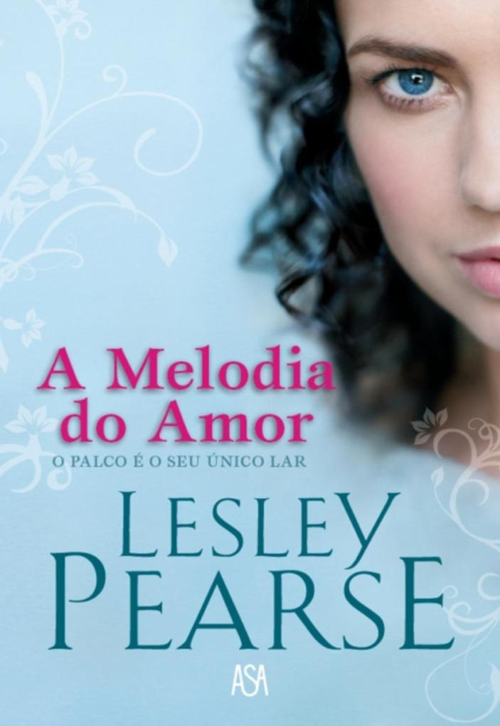 A Melodia do Amor als eBook von Lesley Pearce - ASA