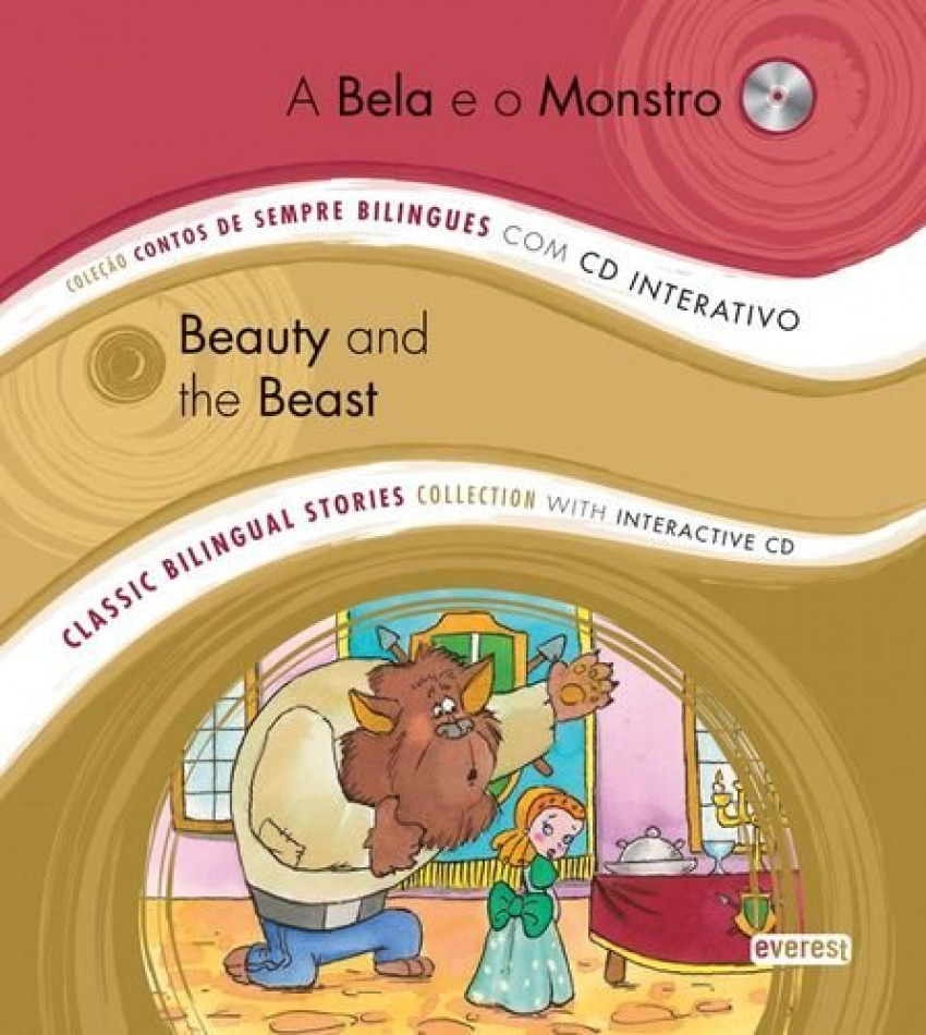 A bela e o monstro / beauty and the beast