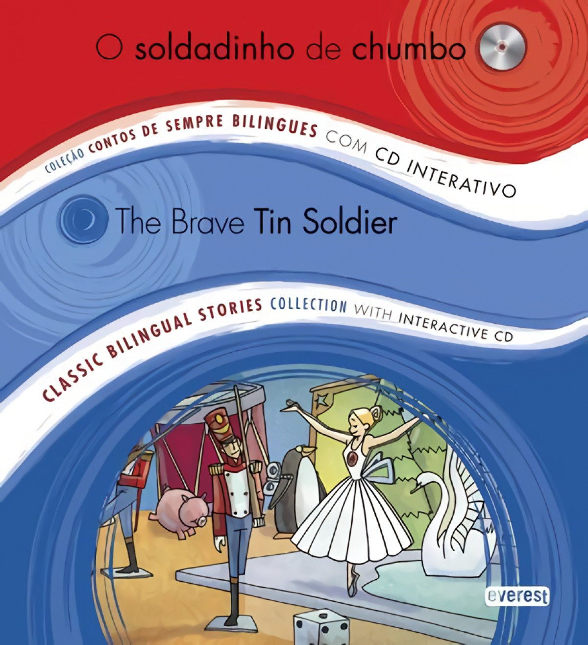 O Soldadinho De Chumbo. The Brave Tin Soldier