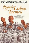 Domingos Amaral: Quando Lisboa Tremeu