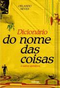 Orlando Loureiro Neves: Dicionario do nome das coisas