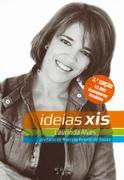 Laurinda Alves: Ideias XIS