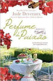 Perfume da Paixao - Jude Deveraux