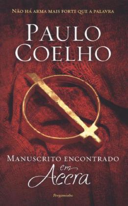 Manuscrito encontrado em Accra. Die Schriften von Accra, portugiesische Ausgabe - Coelho, Paulo