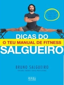 As Dicas do Salgueiro als eBook von Bruno Salgueiro - ASA