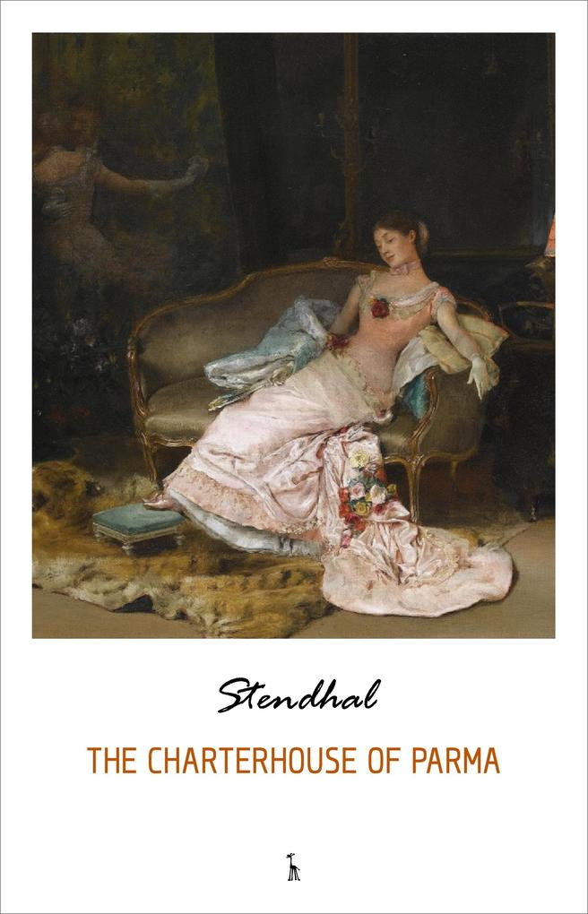 The Charterhouse of Parma als eBook von Stendhal - Pandora´s Box