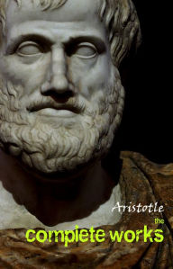 Aristotle: The Complete Works Aristotle Author