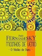 Paulo Fernandesky: O Violão de Ouro