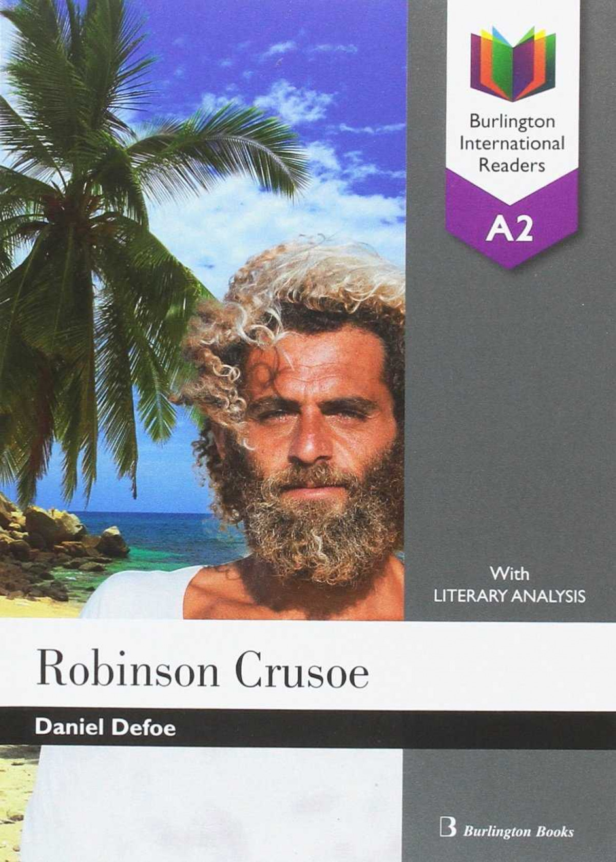 Robinson Crusoe A2 Burlington International Readers