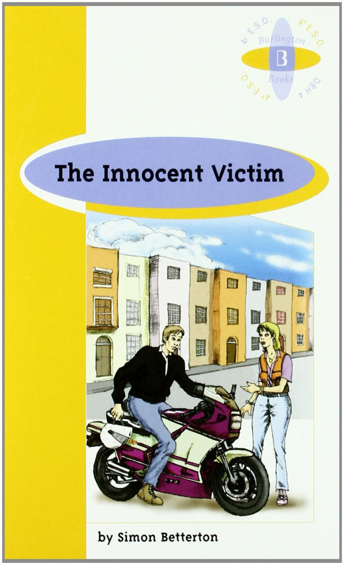 Innocent victim - Burlington 4 Eso/ Betterton,Simon