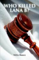 WHO KILLED LANA B?