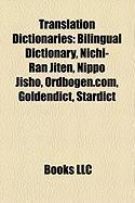 Translation Dictionaries: Bilingual Dictionary, Nichi-Ran Jiten, Nippo Jisho, Ordbogen.Com, Goldendict, Stardict
