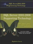 Foundations Book II: Understanding SQL Server 2005 Supporting Technology (XML, XSLT, Xquery, Xpath, MS Schemas, Dtd's, Namespaces).