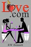 Love.com - Bennett, Rw