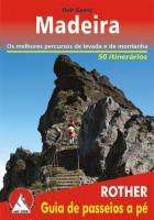 Madeira (portugiesische Ausgabe): Os melhores percursos de levada e de montanha. 50 itinerários (Rother Guia de passeios a pé)