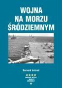 Wojna na Morzu Srodziemnym - Ireland, Bernard