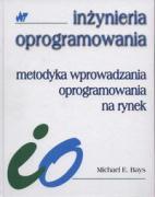 Metodyka wprowadzania oprogramowania na rynek - Bays, Michael E.