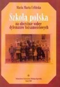 Szkola polska na obczyznie wobec dylematow tozsamosciowych - Urlinska, Maria Marta