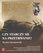 Czy starczy sil na przetrwanie? - Oyrzanowski, Waclaw