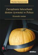 Zarzadzanie lancuchami dostaw zywnosci w Polsce