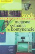 Niejasna sytuacja na kontynencie - Sroda, Krzysztof