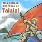 Una Extrana Aventura En Talalai