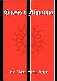 Gnosis Y Alquimia - Jos Mar A Herrou Arag N