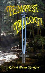 Tempest Trilogy - Robert Dean Pfeiffer