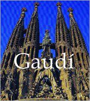 Gaudi (PagePerfect NOOK Book) - Victoria Charles