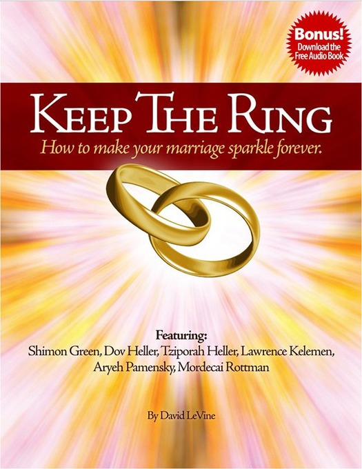 Keep The Ring: How to make your marriage sparkle forever. als eBook Download von David LeVine - David LeVine