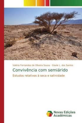 Convivência com semiárido - Estudos relativos à seca e salinidade - de Oliveira Sousa, Valéria Fernandes / Santos, Gisele L. dos