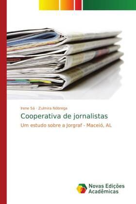 Cooperativa de jornalistas - Um estudo sobre a Jorgraf - Maceió, AL